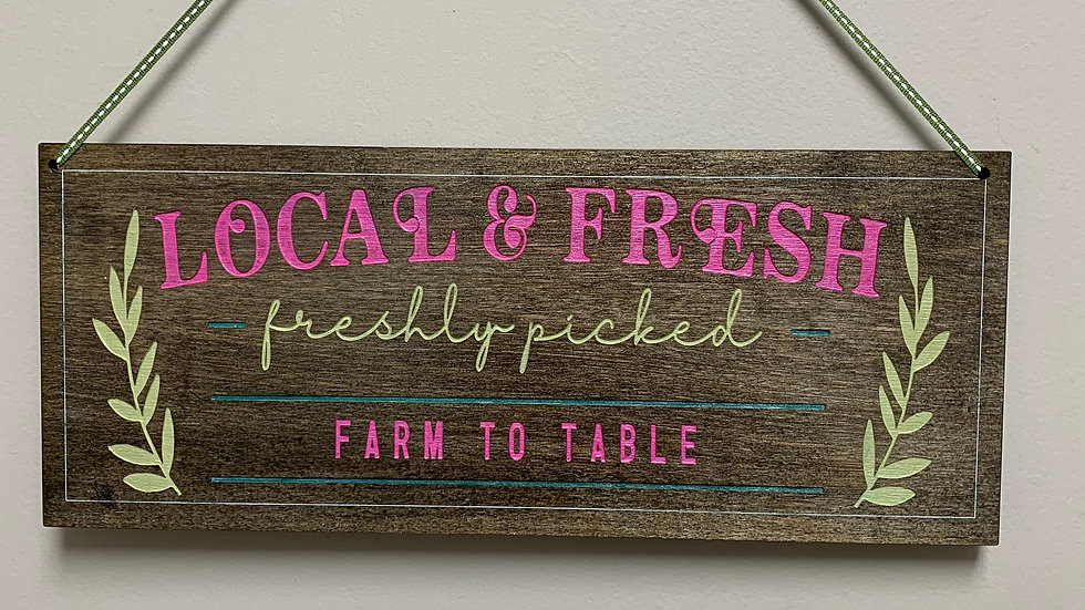 """Local & fresh freshly picked farm to table"""" rustic farmhouse decor sign"