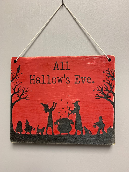 """All Hallow's Eve"" Halloween Sign"