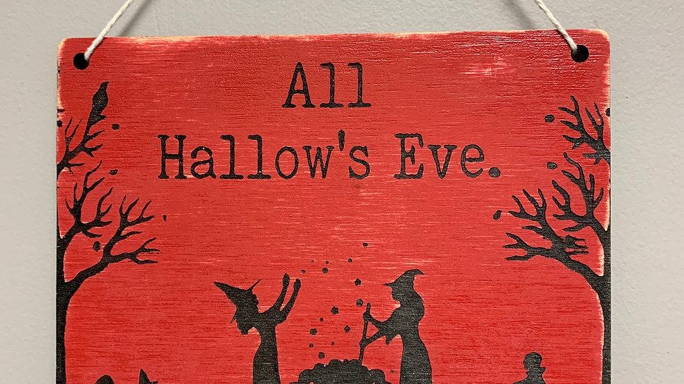 """All Hallow's Eve"" Halloween Sign"