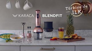 Karaca ''Blendfit''