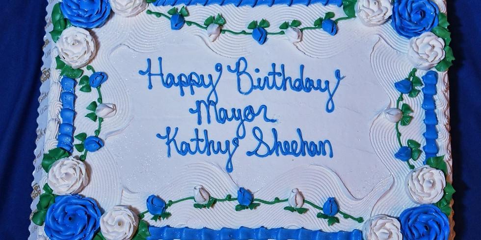 Mayor Sheehan's Virtual Birthday Celebration!