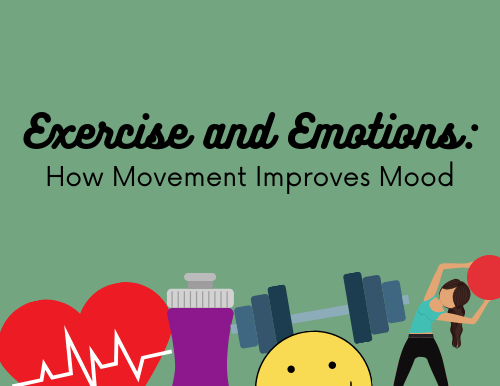 Exercise and Emotions: How Movement Improves Mood