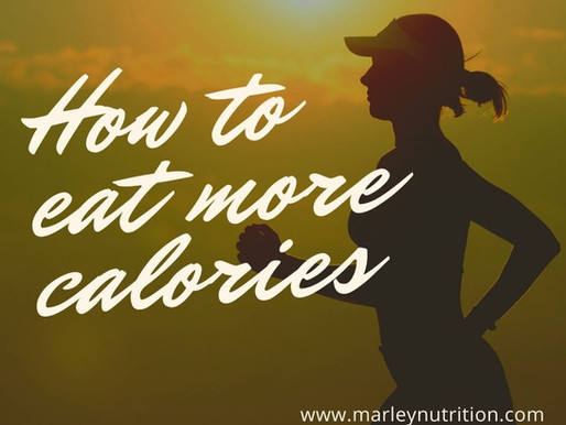 How to eat more calories