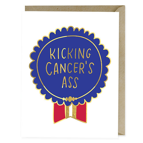 Funny Cancer Empathy Greeting Card: Kicking Cancer's Ass Foil Medal by Emily McDowell