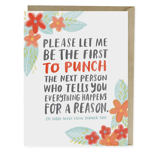 Funny Empathy Cancer Greeting Card: Punch the next person who says everything happens for a reason by Emily McDowell