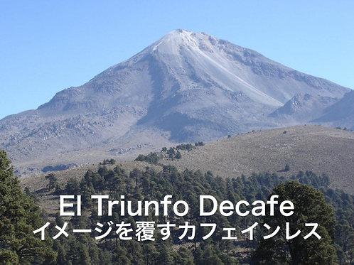 メキシコ エル・トリウンフォ カフェインレス 200g