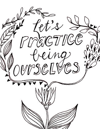 Practice Being Ourselves Coloring Page