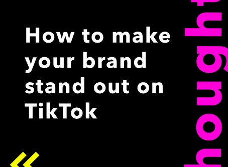 Make your brand STAND OUT on TikTok