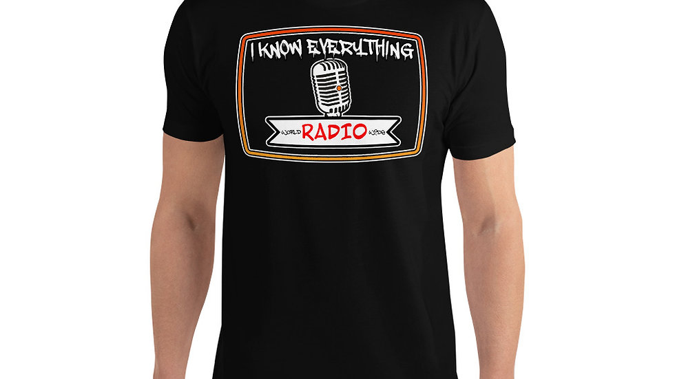 I KNOW EVERYTHING Radio TV Short Sleeve T-shirt