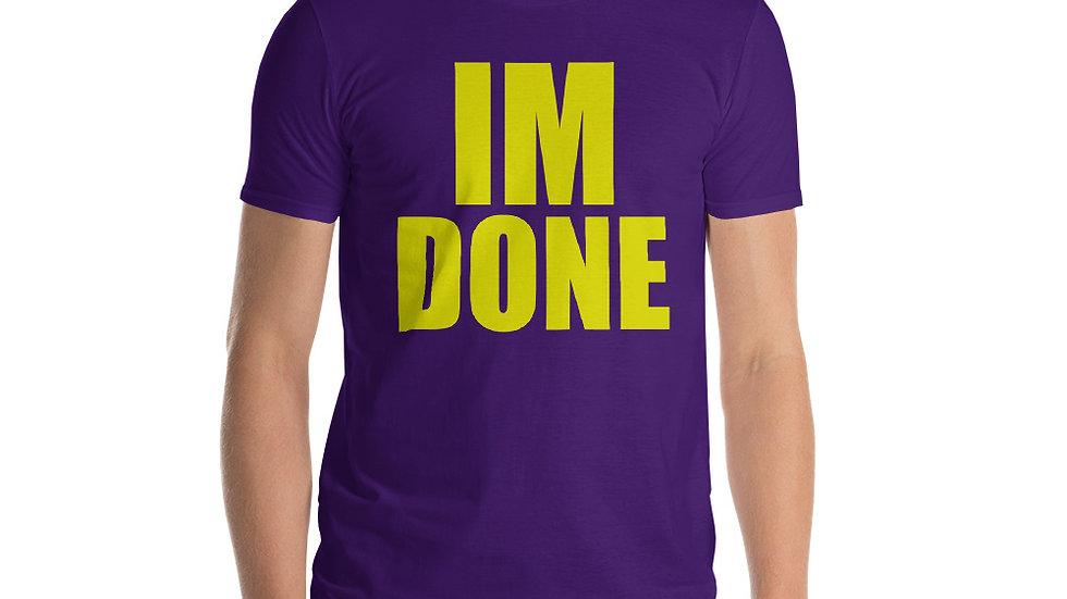 Im Done Short-Sleeve T-Shirt