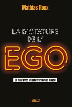 La dictature de l'ego