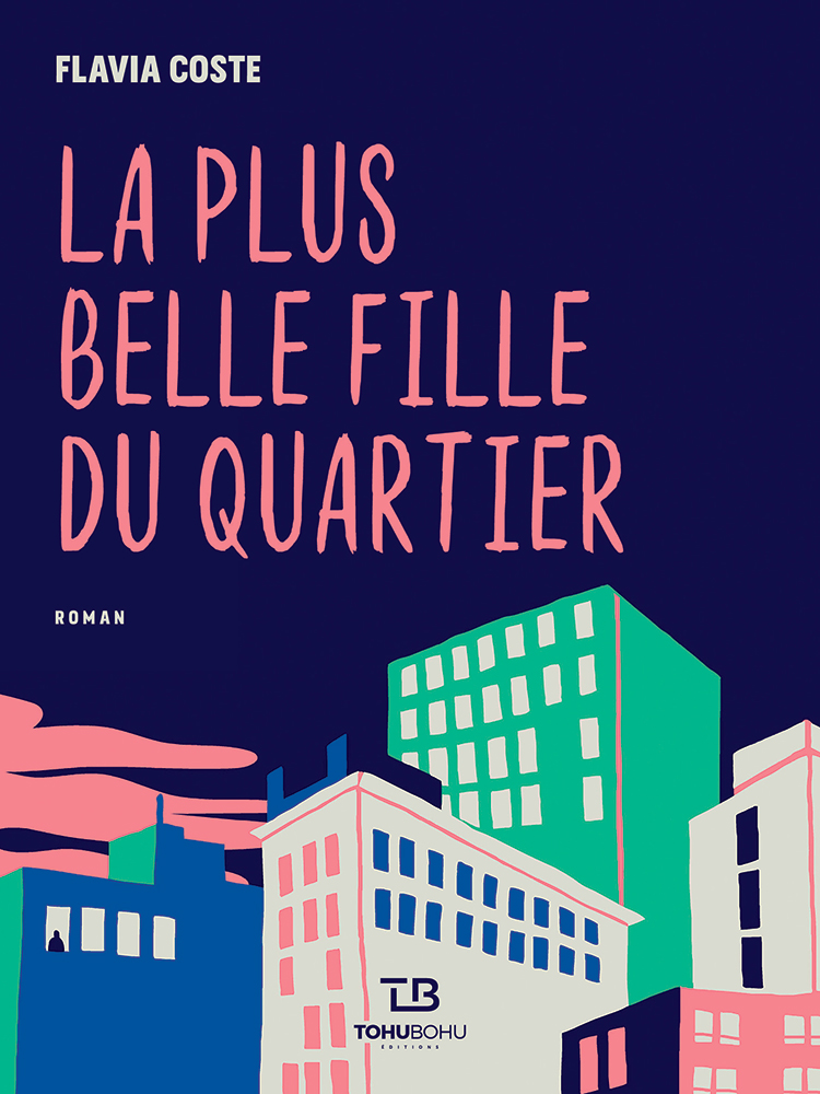La plus belle fille du quartier