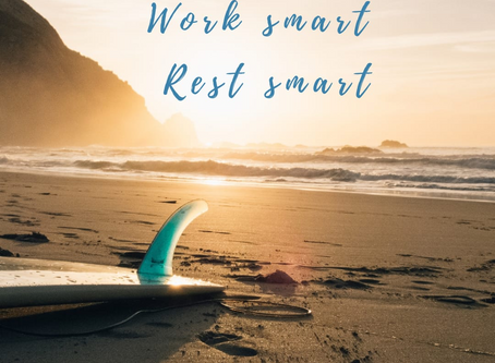 Work smart - rest smart