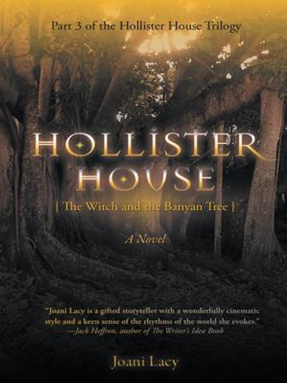 Hollister House III -The Witch and the Banyan Tree