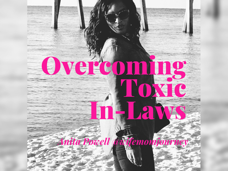 3 Ways to Overcoming Toxic In-Laws