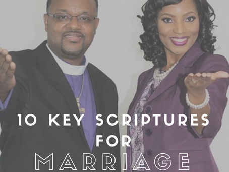 10 Key Scriptures for Marriage