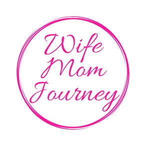 Wife Mom Journey
