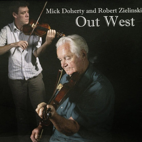 Mick Doherty and Robert Zielinski 'Out West""