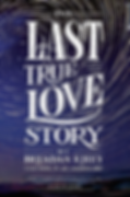 The-Last-True-Love-Story-cover-change.pn