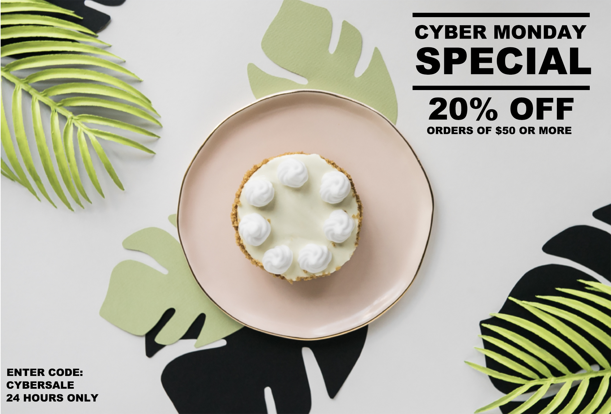 CYBER MONDAY PIES