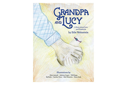 Grandpa and Lucy; A Story about Love and Dementia