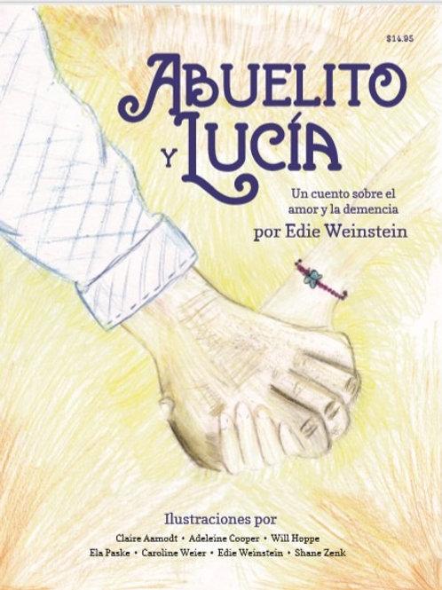 Abuelito y Lucia: Un cuento sobre el amor y la demencia