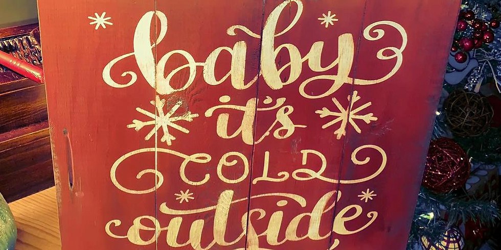 Baby It's Cold Outside sign / Rustic Reversible Chunky Blocks