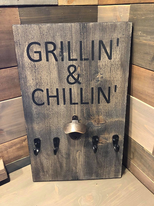 Grillin and Chillin BBQ Organizer Sign