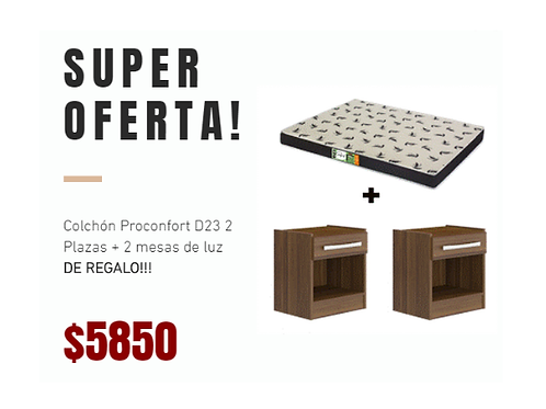 Oferta colchón Proconfort D23 + 2 mesas de luz DE REGALO!!!
