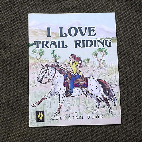 I Love Trail Riding, Coloring Book