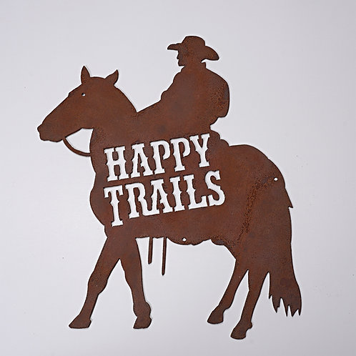 """""""Happy Trails"""" Cowboy on Horse sign"""