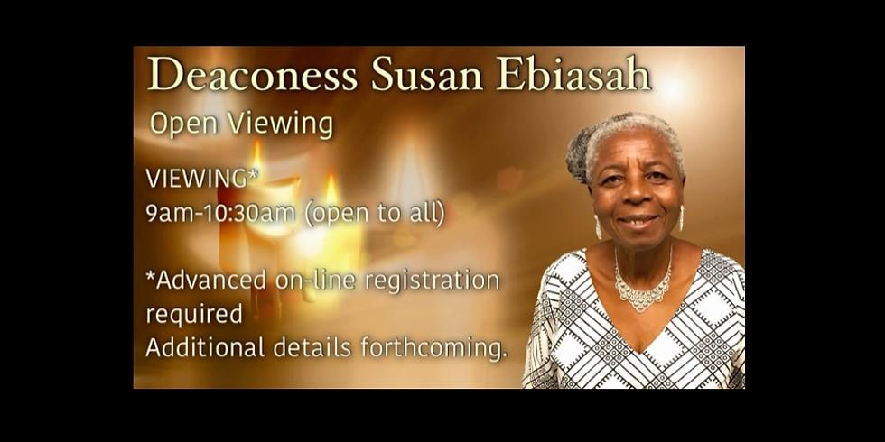 March 12, Deaconess Susan Ebiasah, Open Viewing