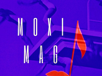 Welcome to MOXI MAG !!
