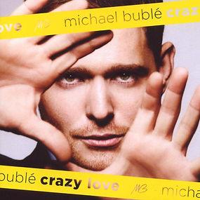"Album cover of Michael Buble's ""Crazy Love"""