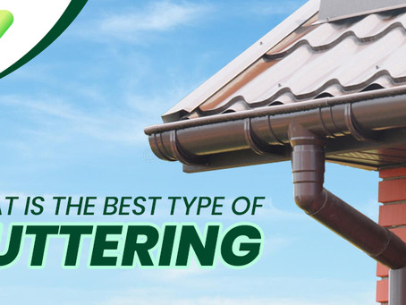 What Is The Best Type Of Guttering?