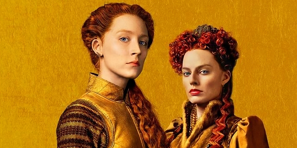Mary Queen of Scots (14th Aug)
