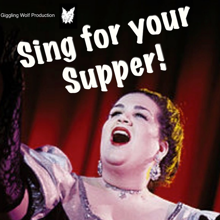 Sing for your Supper (6th November)