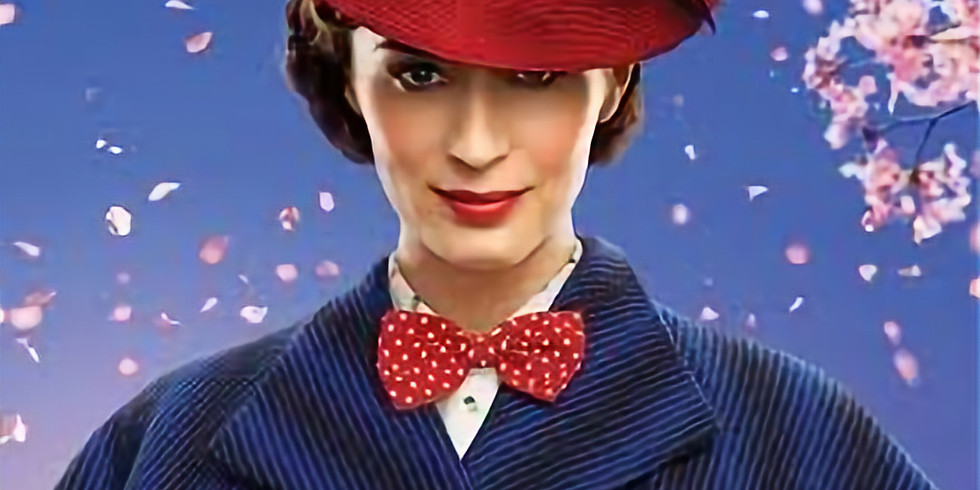Mary Poppins Returns (25th July)