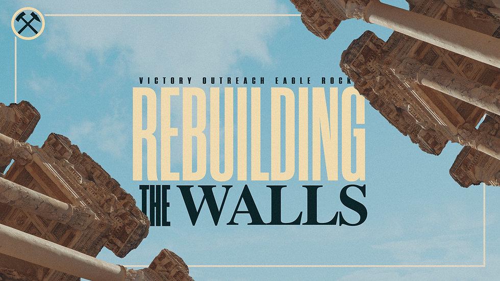 REBUILDING THE WALLS.jpg