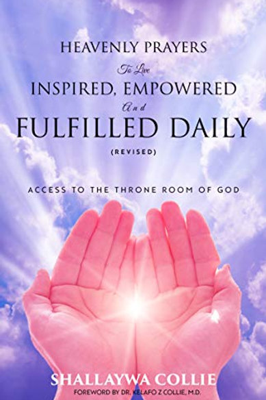 Heavenly Prayers to Live Inspired, Empowered and Fulfilled Daily