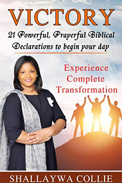 Victory: 21 Powerful, Prayerful Biblical Declarations to Begin Your Day
