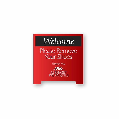 Remove Shoes Tent Sign