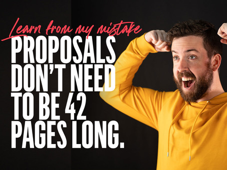 Why proposals don't need to be crazy long