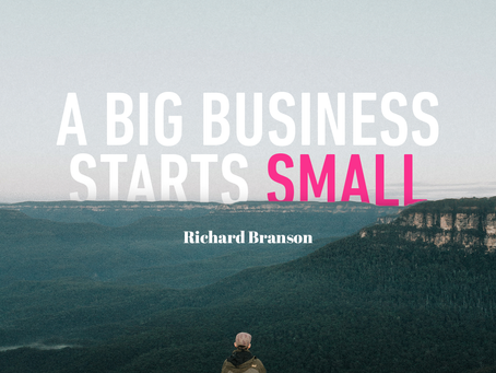 A big business starts small