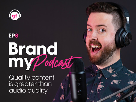 Brand My Podcast - Ep 8
