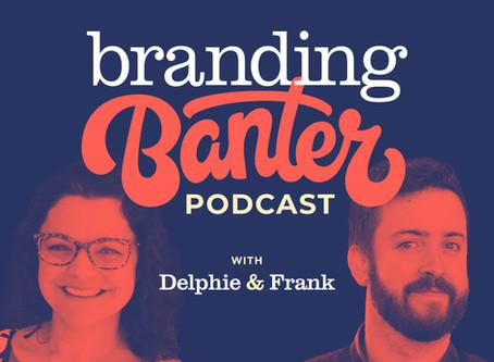 The Branding Banter Podcast