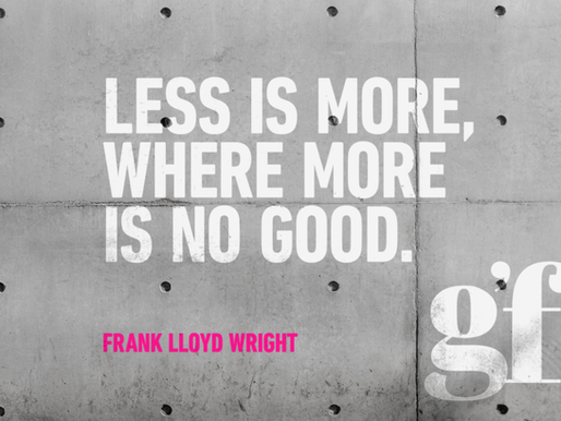Less is more, where more is no good