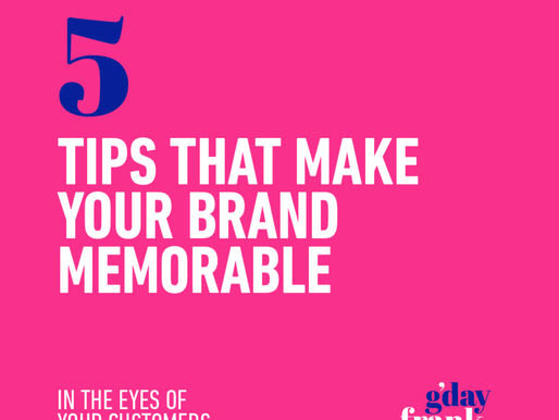 5 tips to make your brand memorable