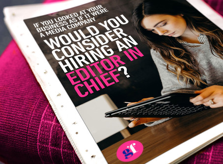 Would you consider hiring an Editor in Chief for your business?
