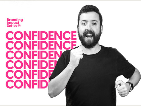 Confidence breeds confidence in branding
